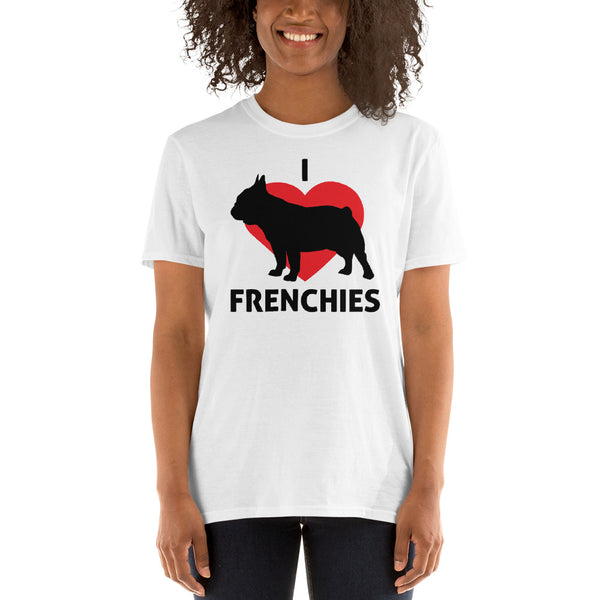 I Love Frenchies Women T-Shirt