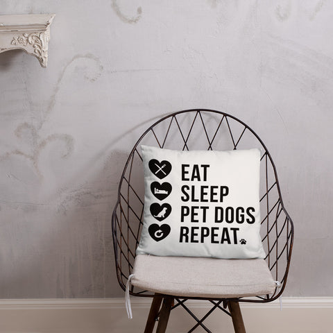 Eat Sleep PetDogs Repeat Pillow