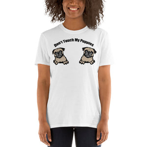 Don't Touch My Puppies Women T-Shirt