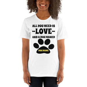 ALL YOU NEED IS LOVE Personalized T-Shirt