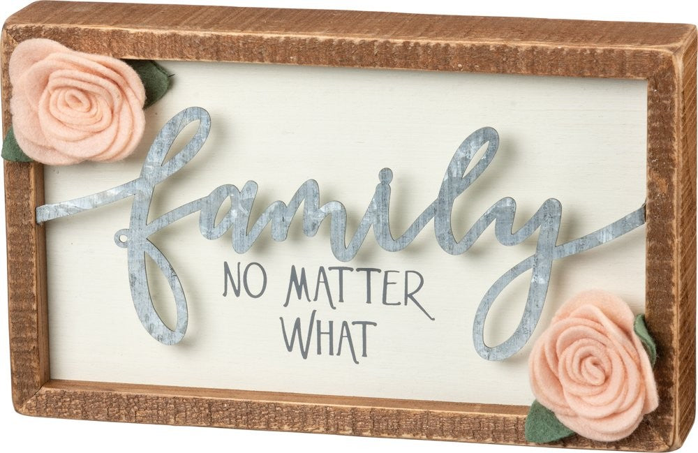 Family No Matter What Box Sign - Time & Again Shop