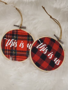 This Is Us Flannel Hoop Ornament