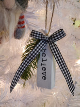 Load image into Gallery viewer, Believe Farmhouse Wood Block Ornament