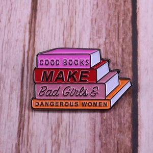 Good Books Make Enamel Pin