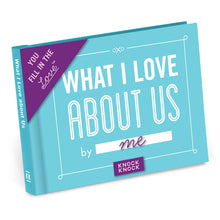Load image into Gallery viewer, What I Love about Us Fill in the Love® Book