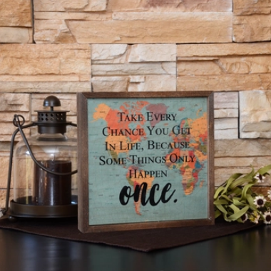 Take Every Chance You Get In Life Map Wall Art
