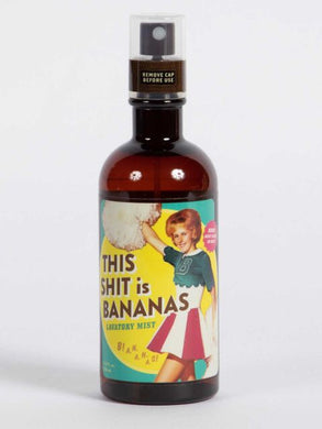 This Shit is Bananas Lavatory Mist - Time & Again Shop