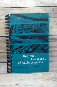 Regional Geography of Anglo-America Repurposed Book Journal