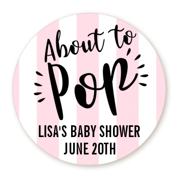 About To Pop® Pink Stripes Personalized Round Sticker Label
