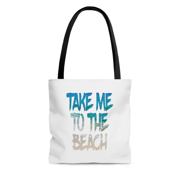 Tote Bag: Take Me To The Beach