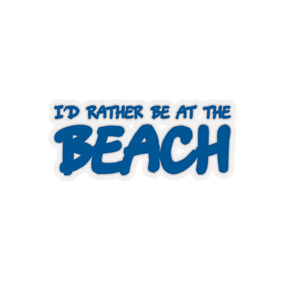 Sticker: I'd Rather Be at the Beach