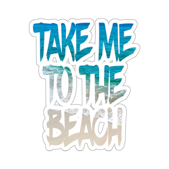 Sticker: Take Me To The Beach