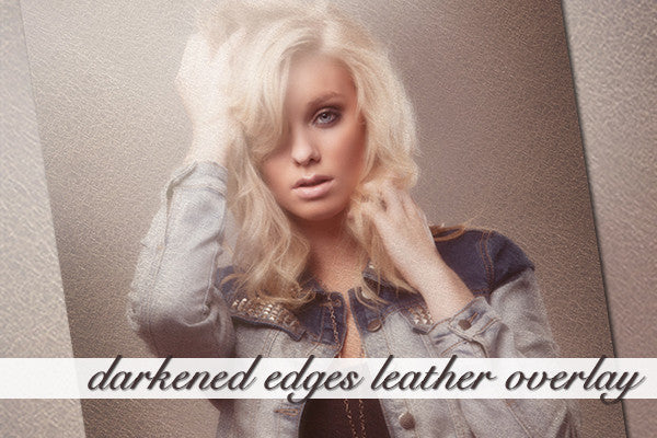 Darkened Edges Leather Overlay