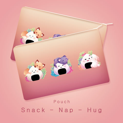 Snack, Nap, Hug - Pouch