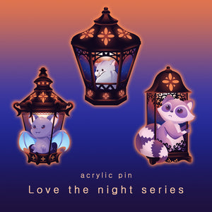 Love the night series - acrylic pins