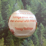Holidays are sweeter when shared with friends Happy Holidays ornament