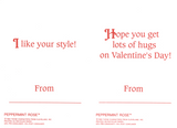"Peppermint Rose valentines with messages ""I like your style!"" and ""Hope you get lots of hugs on Valentine's Day!"""