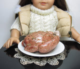 Thanksgiving or Christmas Turkey for American Girl Dolls