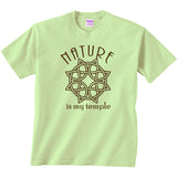Nature is My Temple Tee