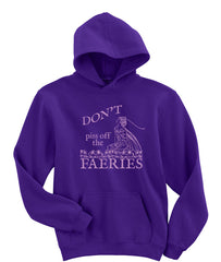 Don't Piss off the Faeries! Purple Hoodie