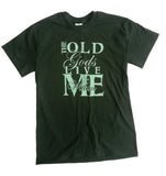 The Old Gods Live Within Me Tee