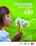 Educating Educators about ABI
