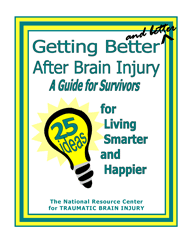 Getting Better and Better after Brain Injury: A guide for families, friends and caregivers