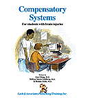 Compensatory Systems: For students with brain injuries.