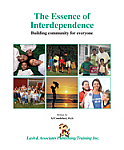 Essence of Interdependence: Building community for everyone