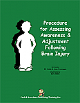 Procedure for Assessing Awareness & Adjustment Following Brain Injury