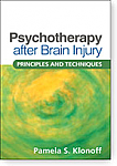 Psychotherapy after Brain Injury Principles and Techniques - *NEW*