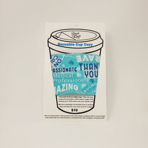 Reusable Cup Cozy - Thank You (Medical Heroes)