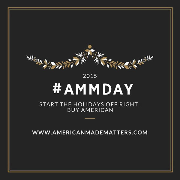 American Made Matters Day - Nov. 19th