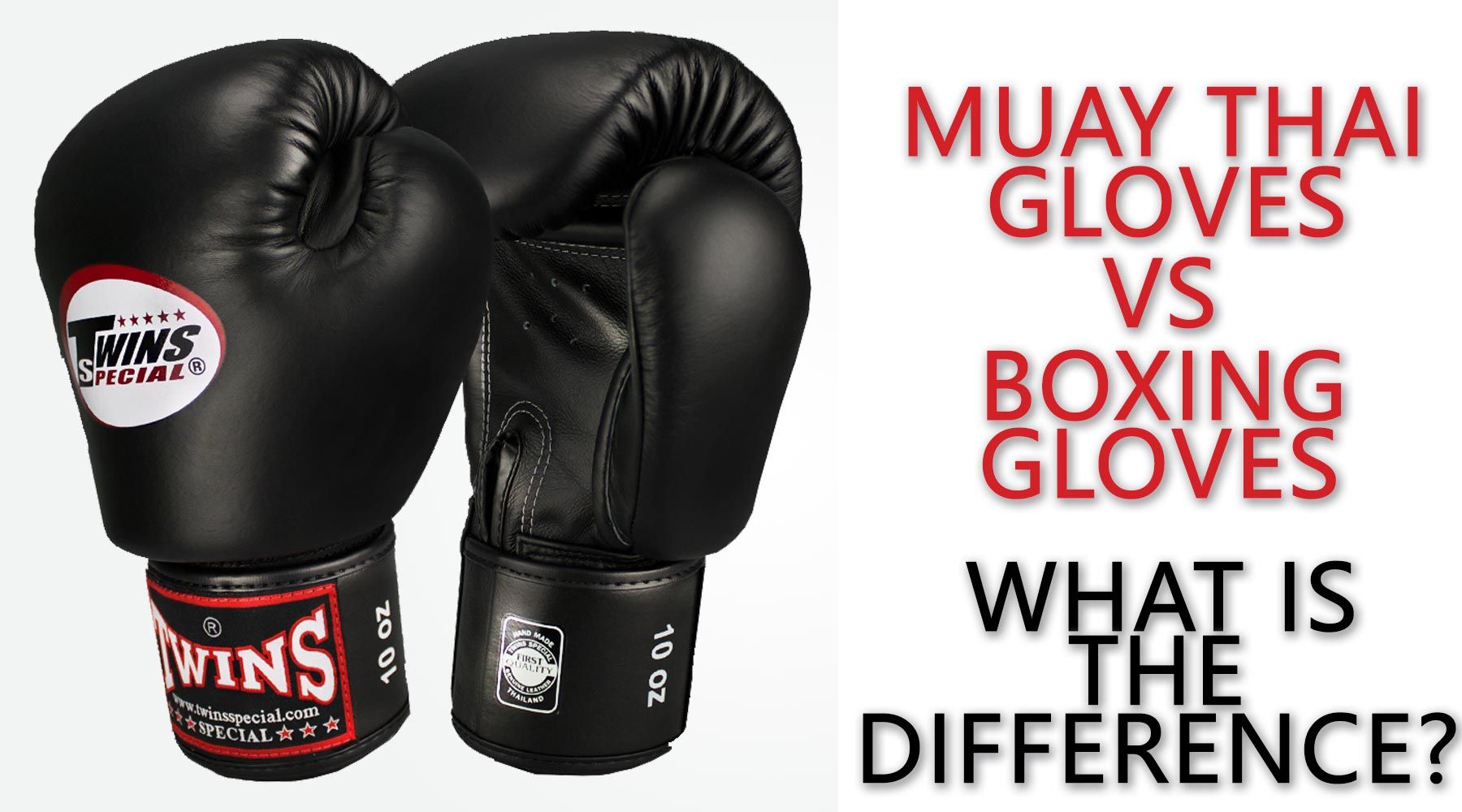 Muay Thai vs Boxing Gloves