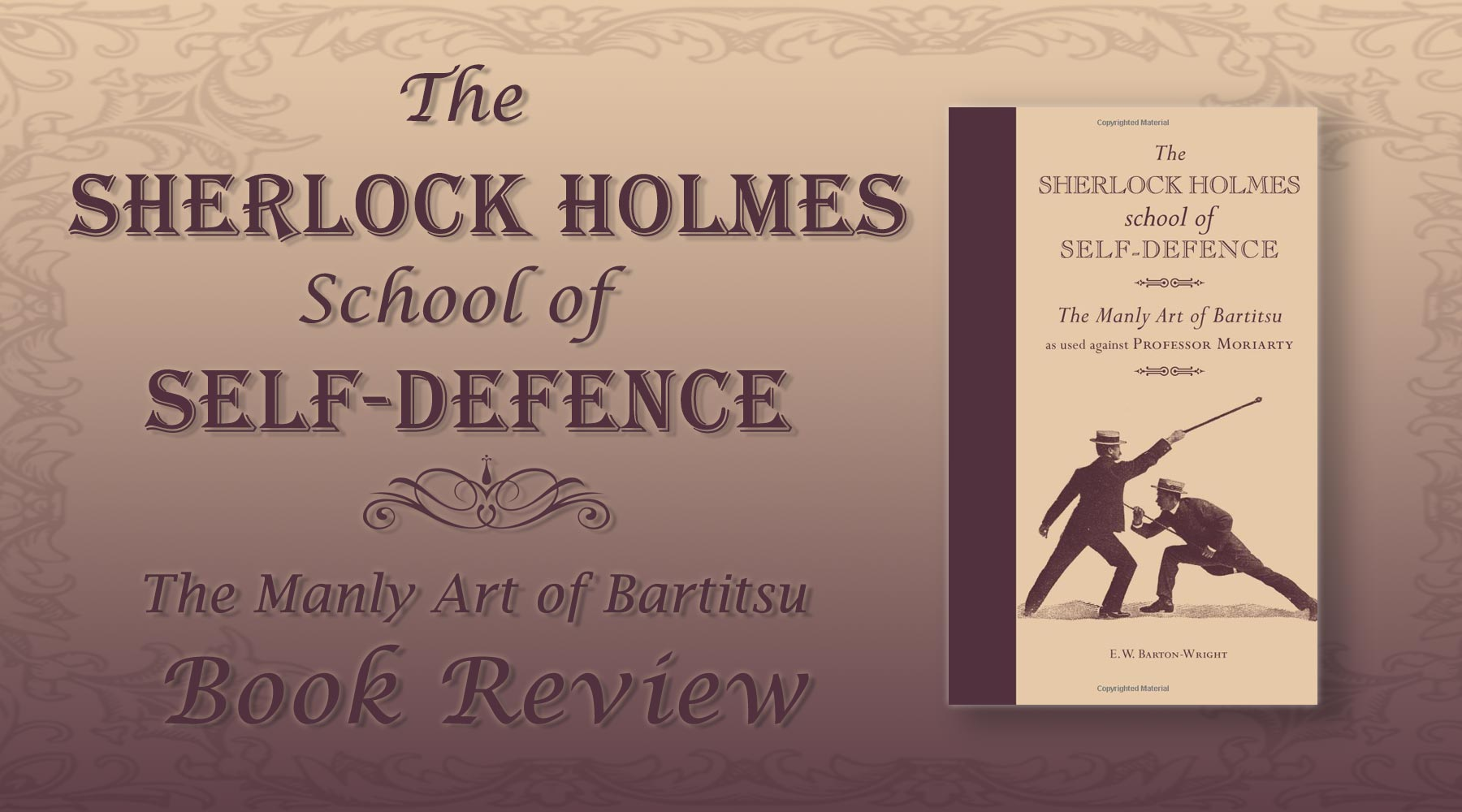 The Sherlock Holmes School of Self-Defence Book Review