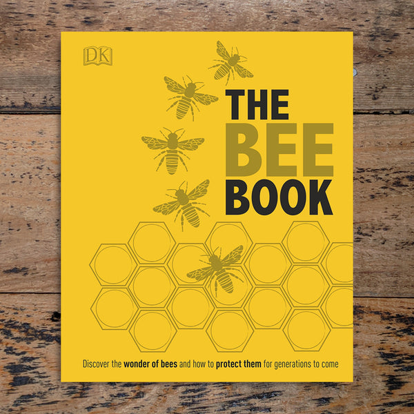 The Bee Book - Dorling Kindersley