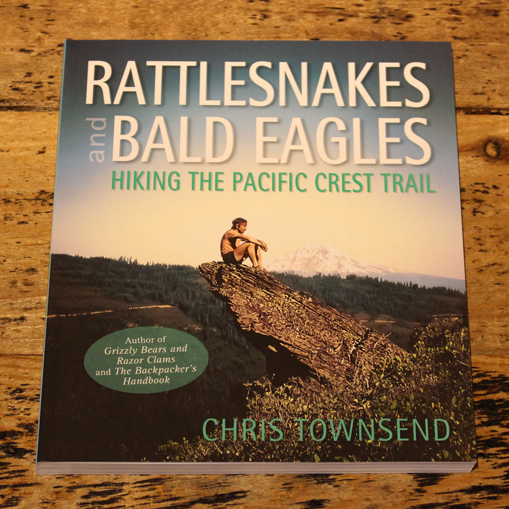 Rattlesnakes & Bald Eagles - Chris Townsend