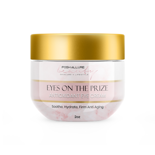 Eye On the Prize Antioxidant Eye Cream - Posh|Allure Beauty