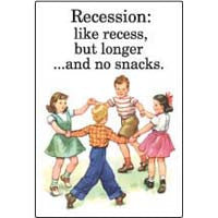 Recession like recess Magnet