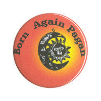 Born again pagan Button