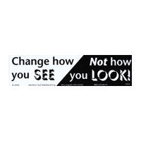 Change how you see Bumper Sticker