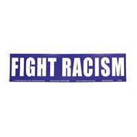 Fight racism Bumper Sticker