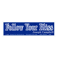 Follow your bliss Bumper Sticker