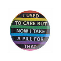 I used to care Button