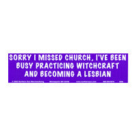 Sorry I missed Church Bumper Sticker