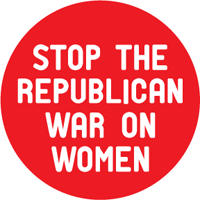 Stop the republican war on women! Button