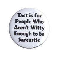 Tact is for People Button