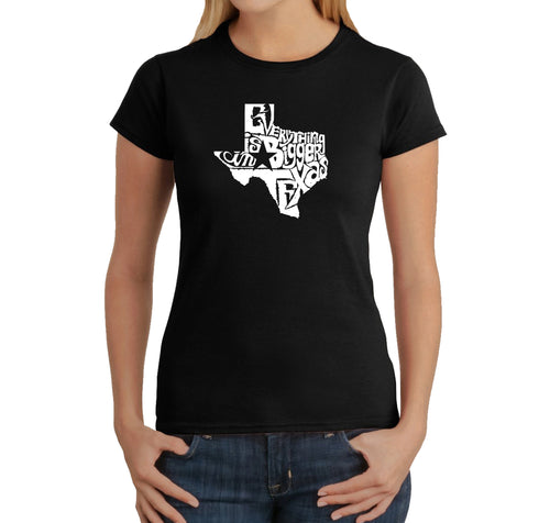 LA Pop Art Women's Word Art T-Shirt - Everything is Bigger in Texas
