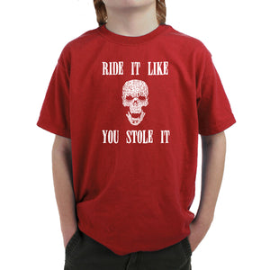 LA Pop Art Boy's Word Art T-shirt - Ride It Like You Stole It