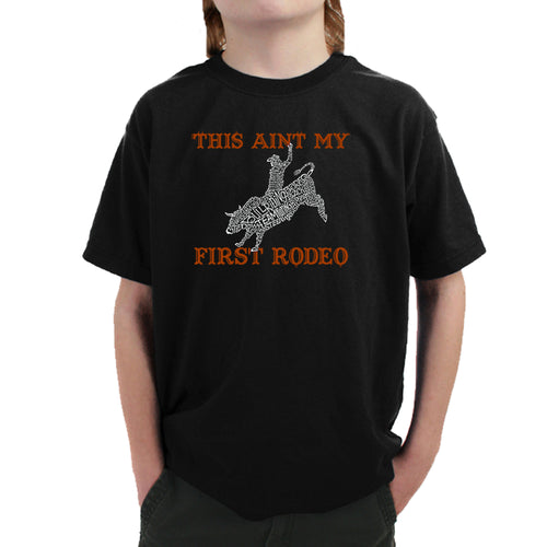 LA Pop Art Boy's Word Art T-shirt - This Aint My First Rodeo
